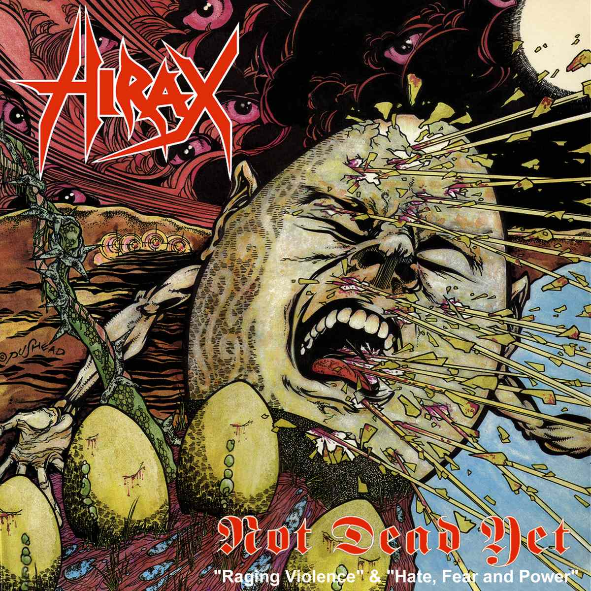 Hirax - Not Dead Yet