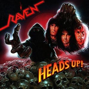 Raven - Heads Up!