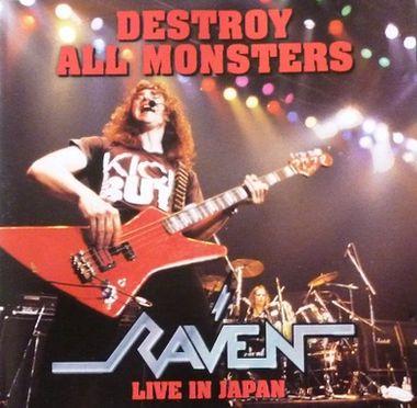 Raven - Destroy All Monsters - Live in Japan