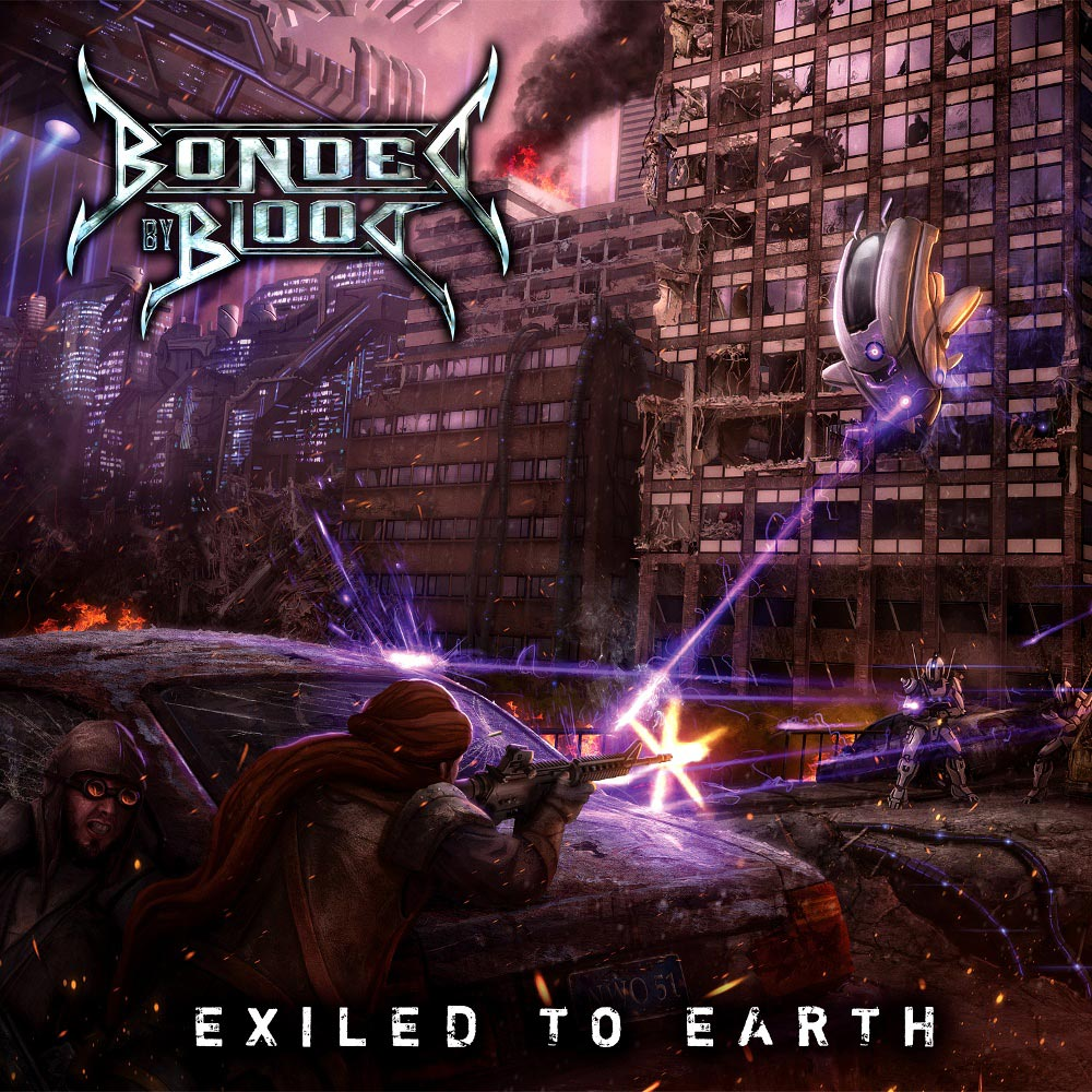 Bonded By Blood - Exiled To Earth