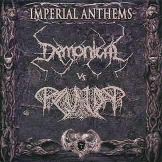 Paganizer / Demonical - Imperial Anthems No. 1