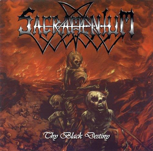 Sacramentum - Thy Black Destiny