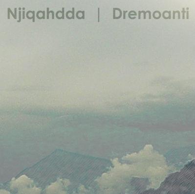 Njiqahdda - Dremoanti