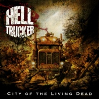 Hell Trucker - City of the Living Dead
