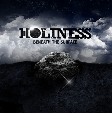 Holiness - Beneath the Surface