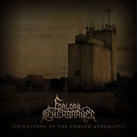 Forlorn Remembrance - Indications of the Coming Apocalypse