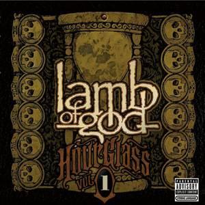 Lamb of God - Hourglass Volume I - The Underground Years