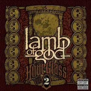 Lamb of God - Hourglass Volume II - The Epic Years