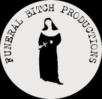 Funeral Bitch Productions