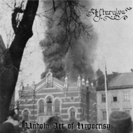 Afterglow - Unholy Art of Hypocrisy