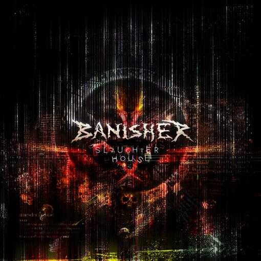 Banisher - Slaughterhouse
