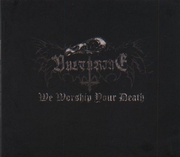 Vulturine - We Worship Your Death