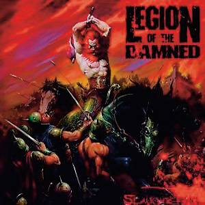 Legion of the Damned - Slaughtering...