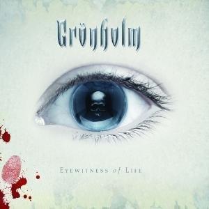 Grönholm - Eyewitness of Life