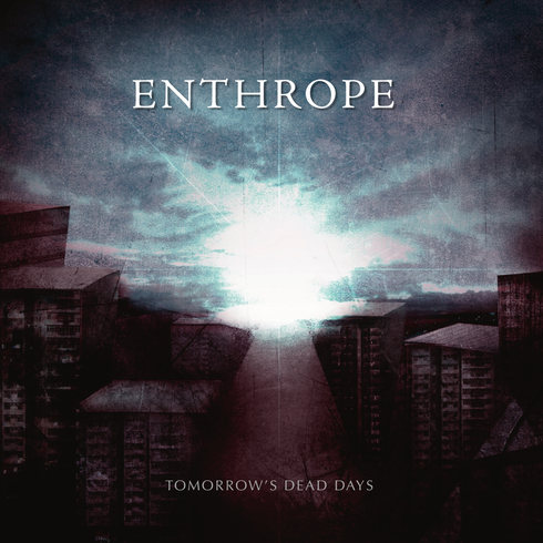 Enthrope - Tomorrow's Dead Days