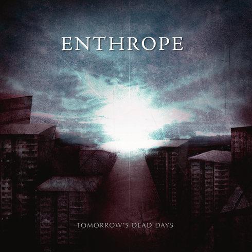Enthrope - Tomorrow's Dead Days