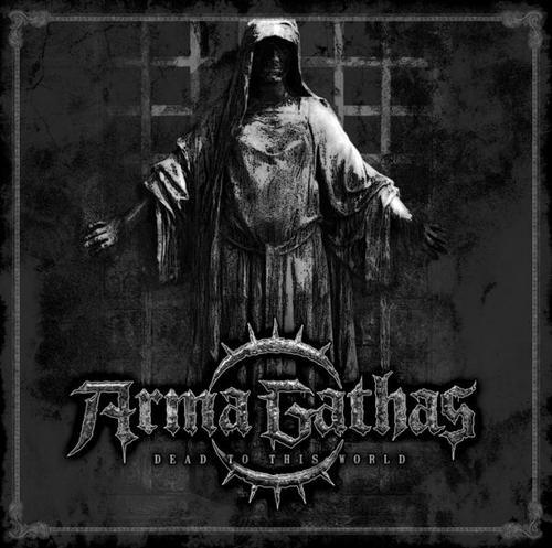 Arma Gathas - Dead to This World