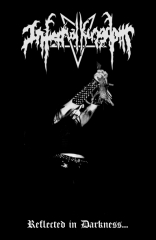 Infernal Kingdom - Reflected in Darkness...