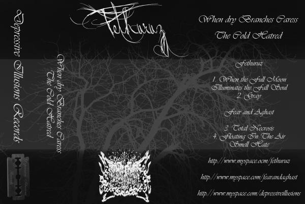 Fethuruz - When Dry Branches Caress the Cold Hatred