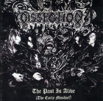 Dissection - The Past Is Alive (The Early Mischief)