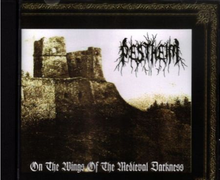 Pestheim - On the Wings of the Medieval Darkness