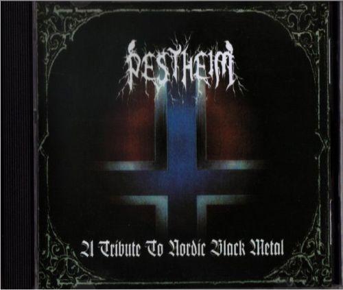 Pestheim - A Tribute to Nordic Black Metal