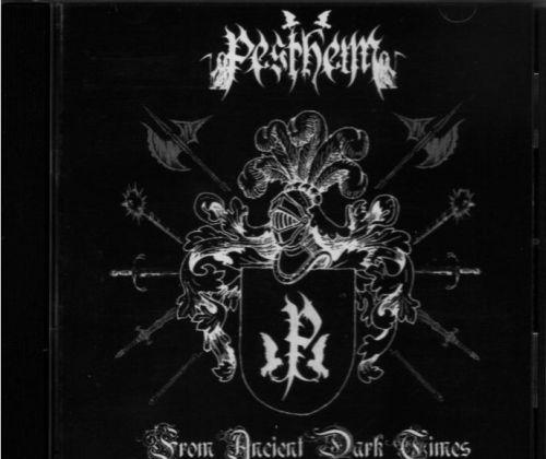 Pestheim - From Ancient Dark Times