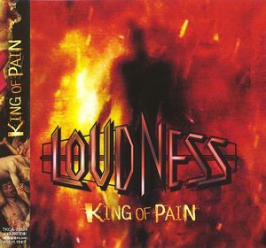 Loudness - King of Pain~因果応保