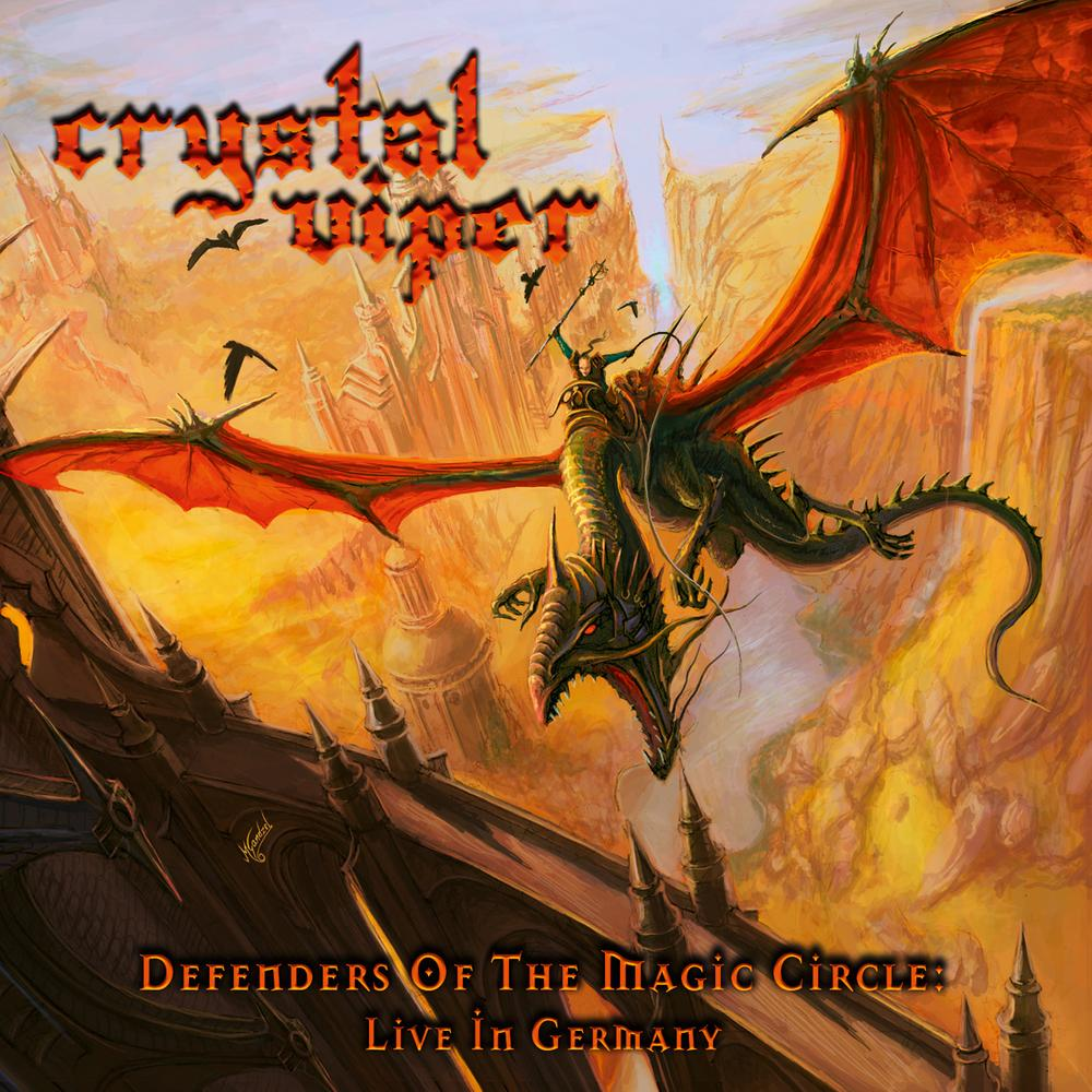 Crystal Viper - Defenders of the Magic Circle: Live in Germany