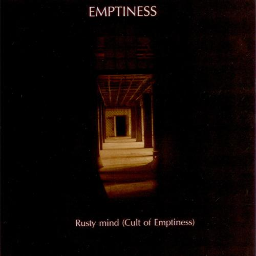 Emptiness - Rusty Mind (Cult of Emptiness)