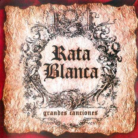 Rata Blanca - Grandes canciones