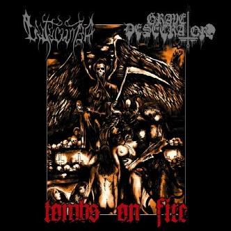 Grave Desecrator / Catacumba - Tombs on Fire