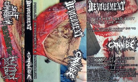 Devourment / Cannibe - Purulent Devourments & Cannibalism