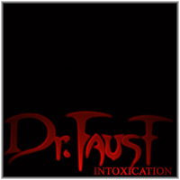 Dr. Faust - Intoxication