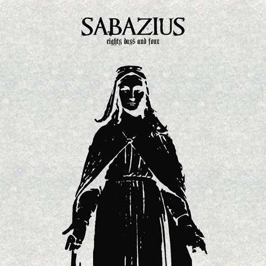 Sabazius - Eighty Days and Four