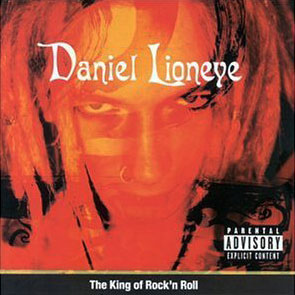 Daniel Lioneye - The King of Rock'n Roll