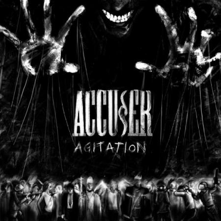 Accu§er - Agitation