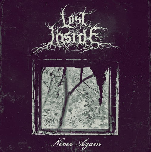 Lost Inside - Never Again