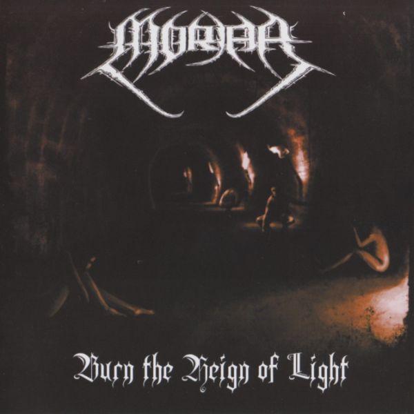 Moriar - Burn the Reign of Light