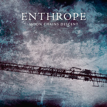 Enthrope - Moon Chains Descent