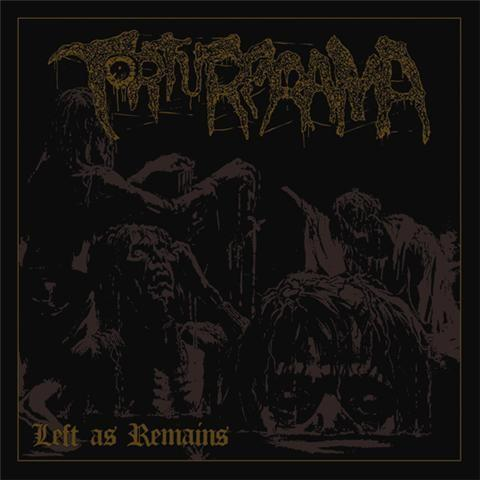 Torturerama - Left as Remains