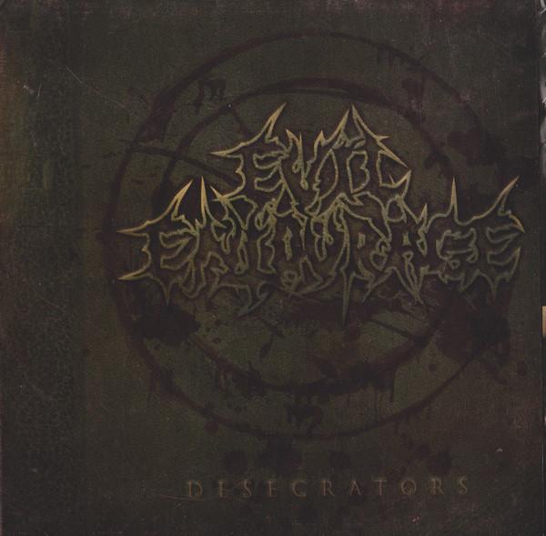 Evil Entourage - Desecrators