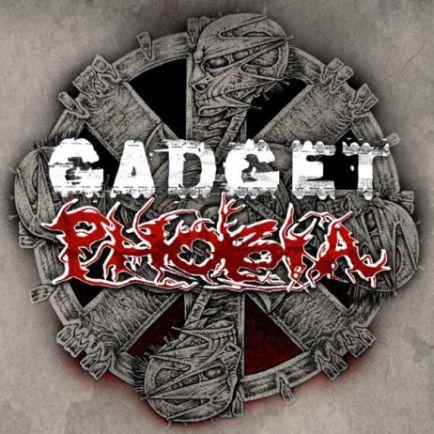 Phobia / Gadget - Gadget / Phobia