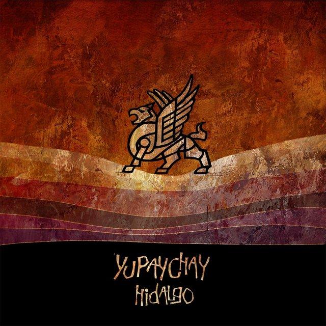 Hidalgo - Yupaychay