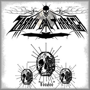 Zarach 'Baal' Tharagh - Demo 84 - Voodoo