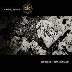 A Losing Season - To Whom It May Concern 2008