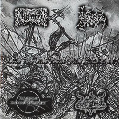 Allfather / Gnostic / Nebron / Hordes of the Lunar Eclipse - Lead Us into War and Final Glory