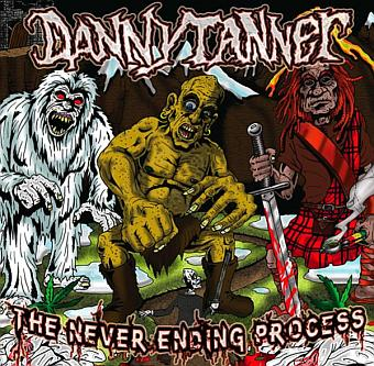 Danny Tanner - The Never Ending Process