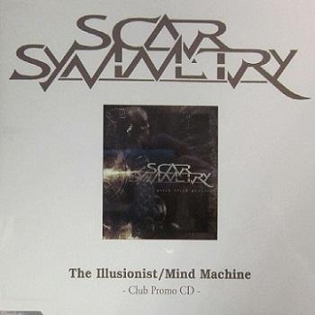 Scar Symmetry - The Illusionist / Mind Machine
