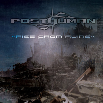 Posthuman - Rise from Ruins